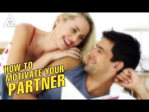 How To Motivate Your Partner | Best Health and Beauty Tips | Lifestyle Subscribe for FREE http://goo.gl/pjACXH