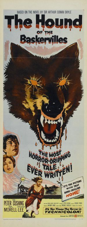 """""""The Hound of the Baskervilles"""", 1959 starring Peter Cushing and Christopher Lee. Hammer Horror at it's best. Not a true classic but I love it....and the poster is awesome!"""