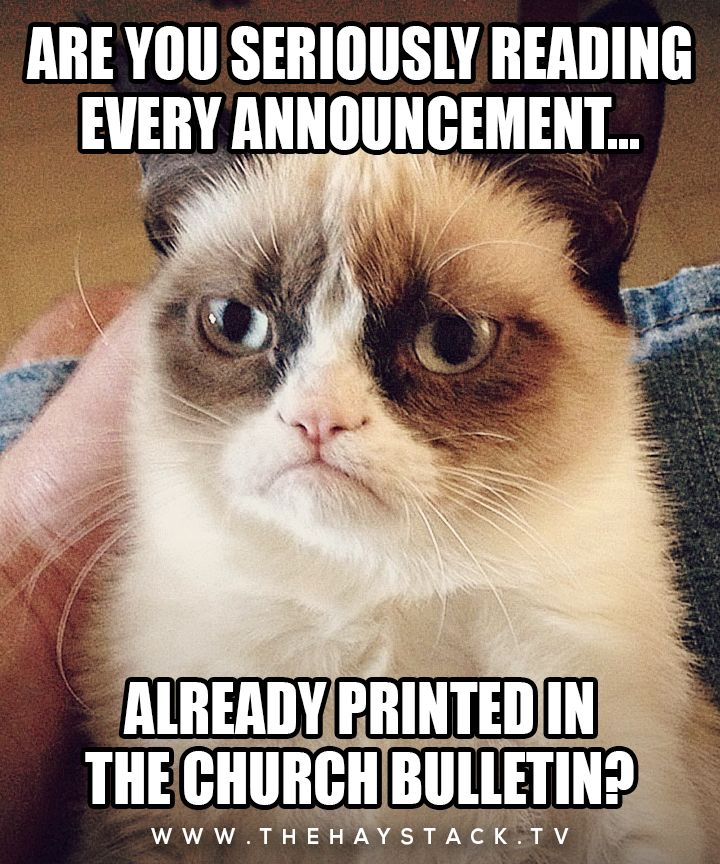 That moment when announcements are longer than the sermon.