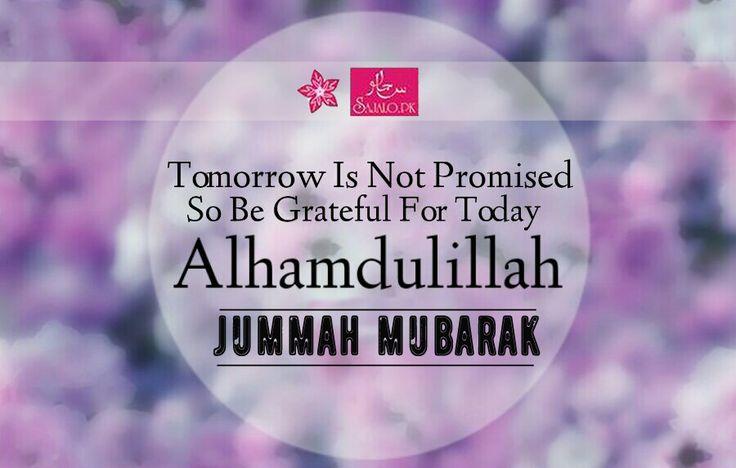 #JummahMubarak #Alhamdullilah #BlessedDay