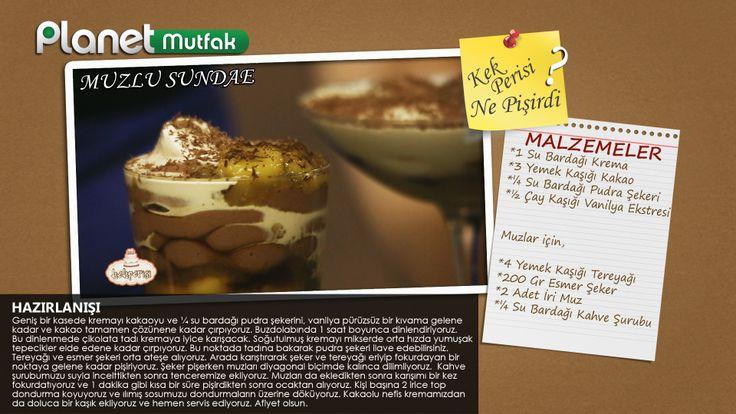 """""""kekperisi"""" programında Pasta Şefi Başak Ergen'in sizler için yaptığı """"Muzlu Sundae"""" tarifi."""