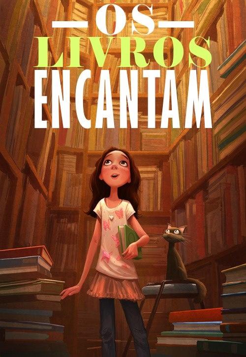 Os livros encantam!