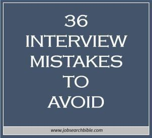 36 Interview Mistakes to Avoid Get your dream job and we will help you travel the world for little to no money http://recruitingforgood.com/