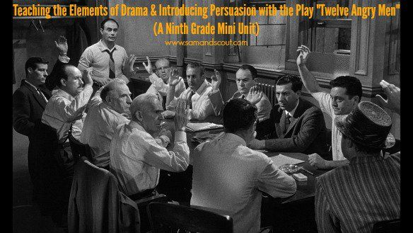 "Drama and Persuasion Mini Unit with ""Twelve Angry Men"""