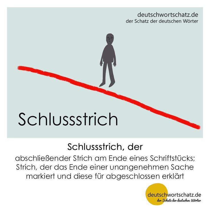 Schlussstrich - deutschwortschatz.de / der Schatz der deutschen Wörter