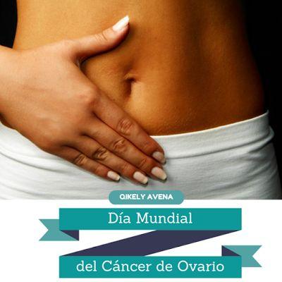 Mayo 8: Dia Mundial del Cancer de Ovario ~ El Secreto de una Buena Salud #cancerovario #cancer #ovario #diamundial #prevencion #vidasaludable #salud #worldovariancancerday #somosmasmujeres #somosmasconscientes #QikelyAvena #avena #Qikely