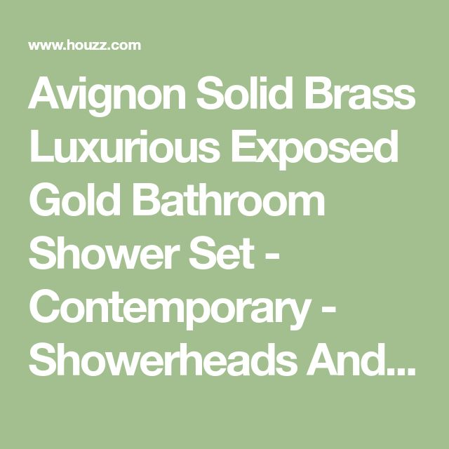 Avignon Solid Brass Luxurious Exposed Gold Bathroom Shower Set - Contemporary - Showerheads And Body Sprays - by BATHSELECT