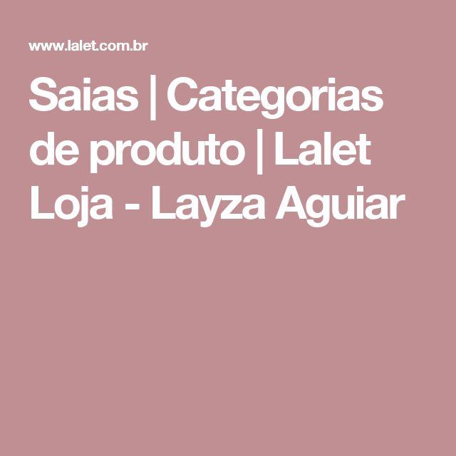 Saias | Categorias de produto | Lalet Loja - Layza Aguiar