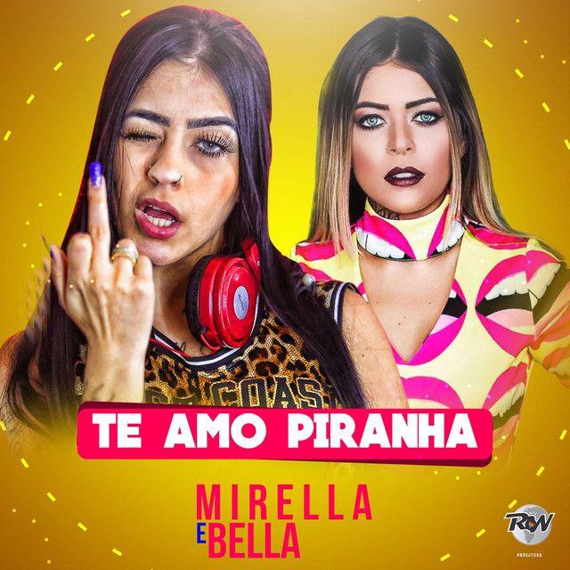 """Te amo piranha"" by MC Mirella MC Bella added to Discover Weekly playlist on Spotify"