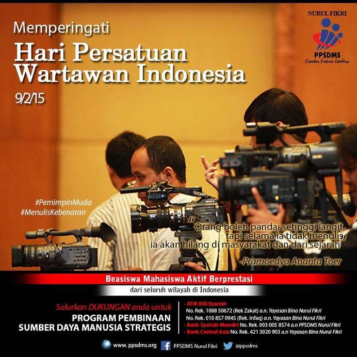 "Memperingati Hari Persatuan Wartawan Indonesia | ""Orang boleh pandai setinggi langit, tapi selama ia tidak menulis, ia akan hilang di masyarakat dan dari sejarah"" -Pramoedya Ananta Toer #PemimpinMuda"