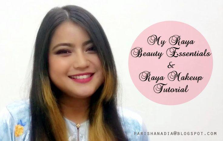My Raya Beauty Essentials (Collaboration) + Hari Raya Makeup Tutorial