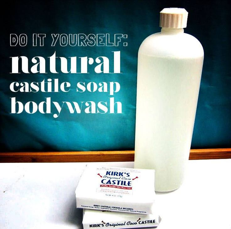 How to Make Your Own Natural Homemade Body Wash (Castile