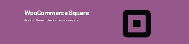 WordPress Woocomerce: WooCommerce Square 1.0.11 Extension