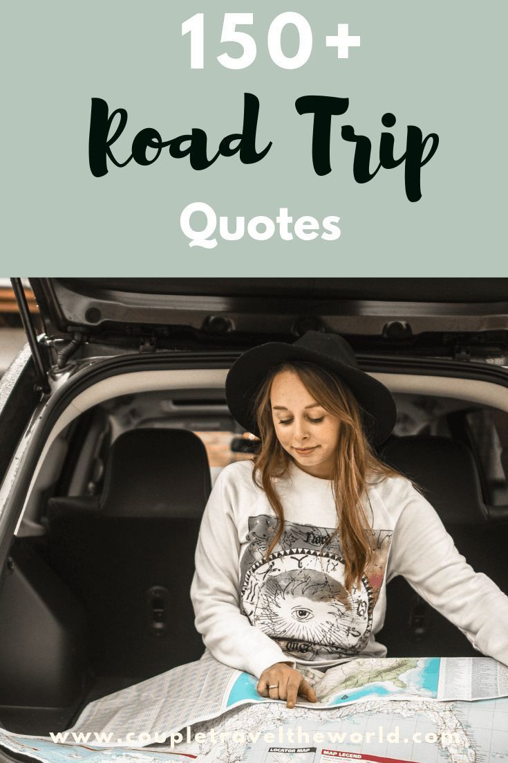 150 Road Trip Quotes To Use For Inspiring Instagram Captions Road Trip Quotes Travel Captions Travel Quotes