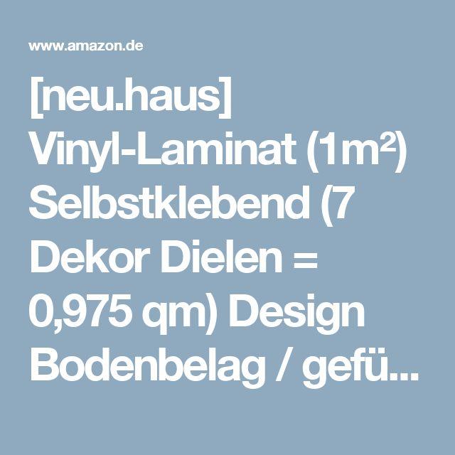 [neu.haus] Vinyl-Laminat (1m²) Selbstklebend (7 Dekor Dielen = 0,975 qm) Design Bodenbelag / gefühlsecht / strukturiert: Amazon.de: Baumarkt