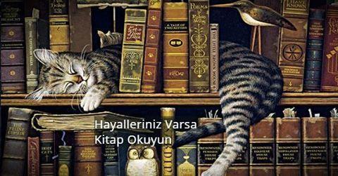 Hayalleriniz varsa kitap okuyun.  (Kaynak: Instagram - tilkikitap)  #sözler #anlamlısözler #güzelsözler #manalısözler #özlüsözler #alıntı #alıntılar #alıntıdır #alıntısözler #şiir #edebiyat