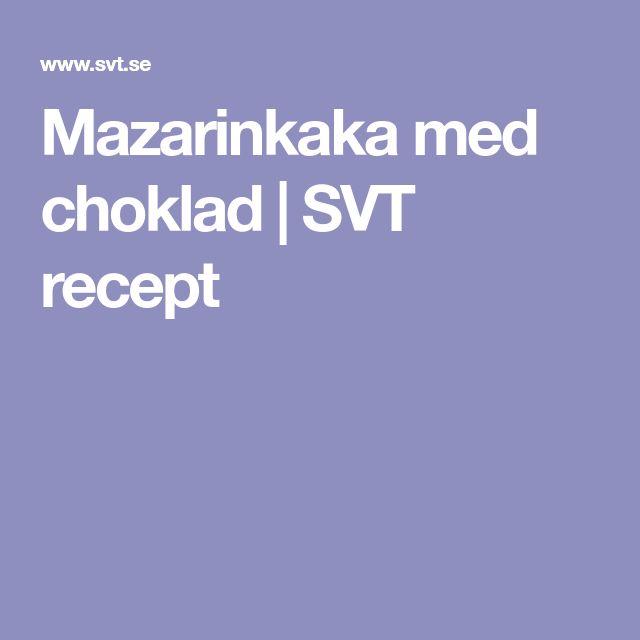 Mazarinkaka med choklad   SVT recept
