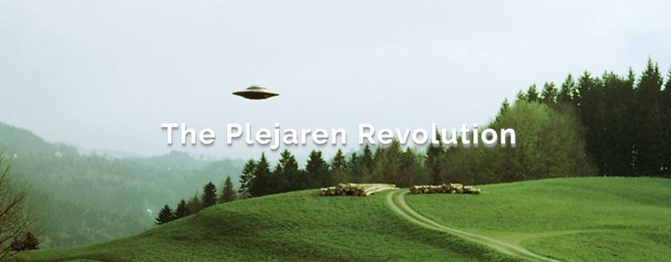 The Plejaren Revolution  The history of how an extraterrestrial race overcame wars, terrorism and religion and established long-lasting peace Six-hundred-fifty-third Contact Thursday, 2 June 2016 at 9:41. (Translated into English from the original German by Matthew Deagle)  https://theyflyblog.com/2016/07/31/the-plejaren-revolution/   Billy   Thanks.  But now I have another question: whether you Plejaren previously had similar forms of government to those that exist today on Earth? Ptaah…
