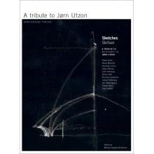 A Tribute to Jorn Utzon, Henning Larsen et al. 2008