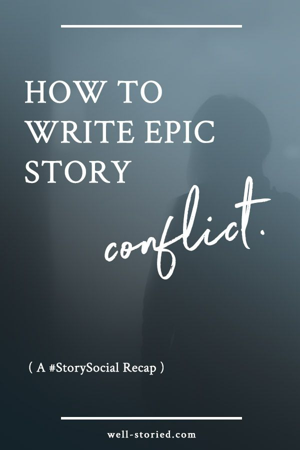 Conflict is what drives every story forward, and it comes in shapes and sizes. Ready to build epic for your own story? Check out this recap from our story conflict #StorySocial chat!