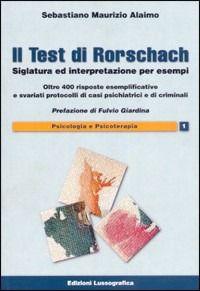 Prezzi e Sconti: Il #test di rorschach. siglatura ed  ad Euro 23.75 in #Libri #Libri