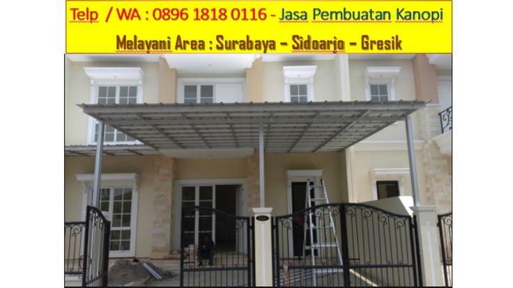 TELP/WA : 0813 4381 2803 Canopy Galvalum Lengkung Surabaya,Canopy Galvalum Surabaya,Canopy Rumah Galvalum Surabaya,Canopy Galvalum Rumah Minimalis Surabaya,Canopy Galvalum di Surabaya,Canopy Galvalum Minimalis Surabaya,Canopy Galvalum Murah Surabaya,Pasang Canopy Galvalum Surabaya,Tukang Canopy Galvalum Surabaya,Canopy Galvalum Murah di Surabaya