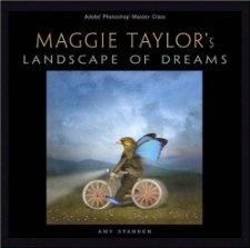 Adobe Photoshop Master Class: Maggie Taylors Landscape of Dreams: Amy Standen: 9780321306142: Amazon.com: Books
