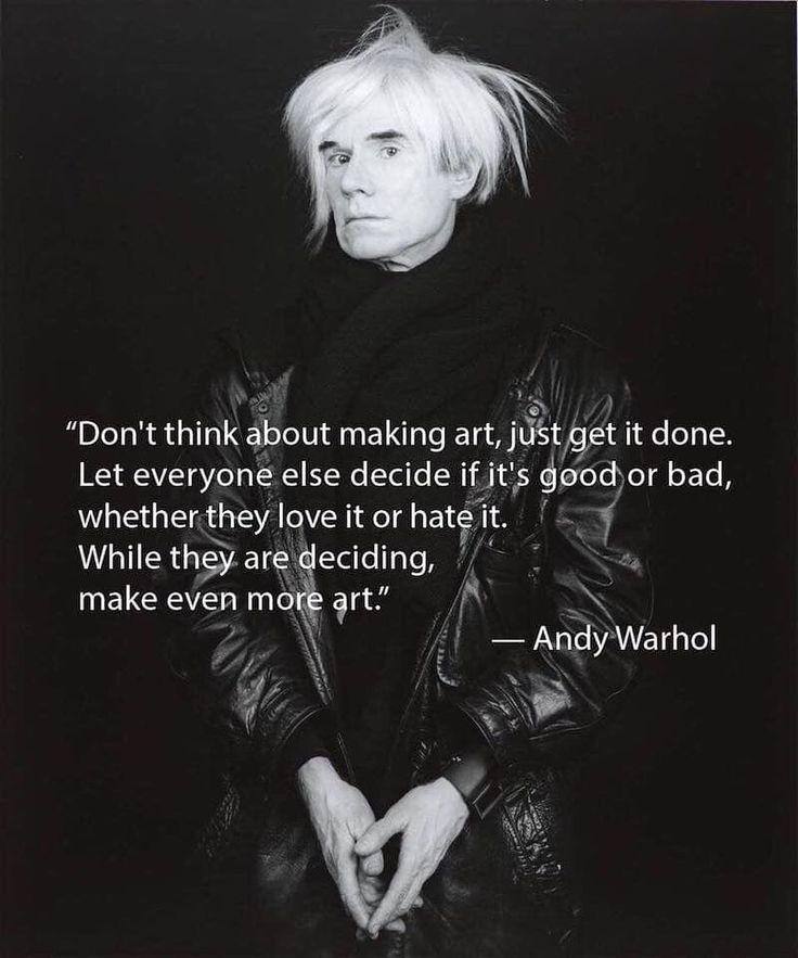 Make art not war. | Andy warhol quotes, Andy warhol ...