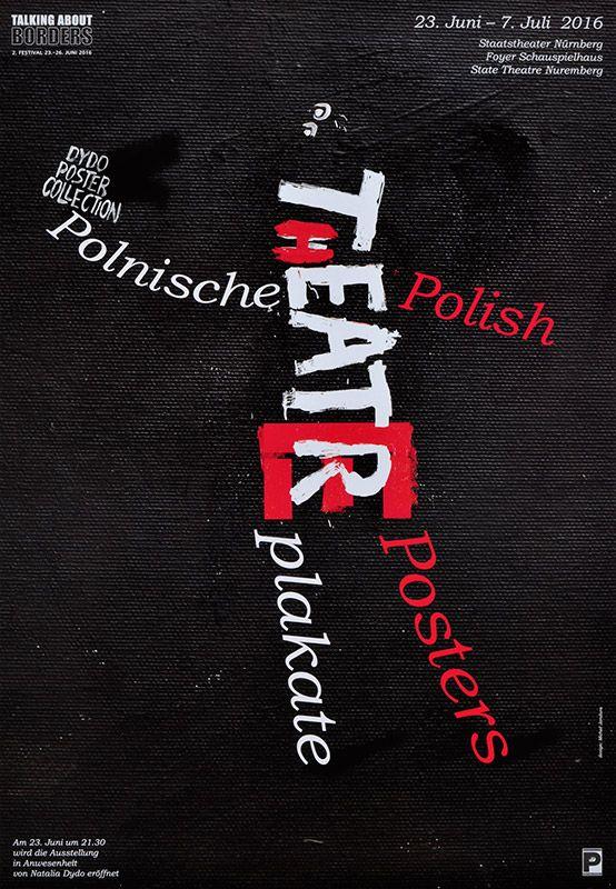 Michal Jandura, Polnische Theaterplakate Nürnberg, 2016, Size: B1