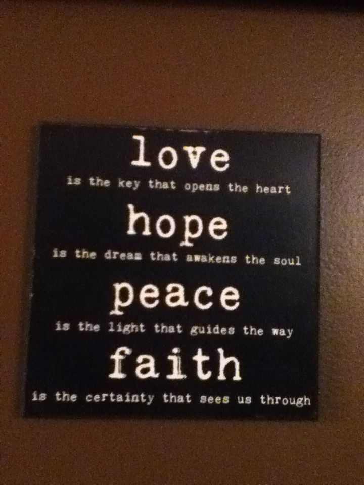 Love Hope Peace Faith Omgggg Pinterest Peace And Inspirational Classy Love Faith Hope Quotes