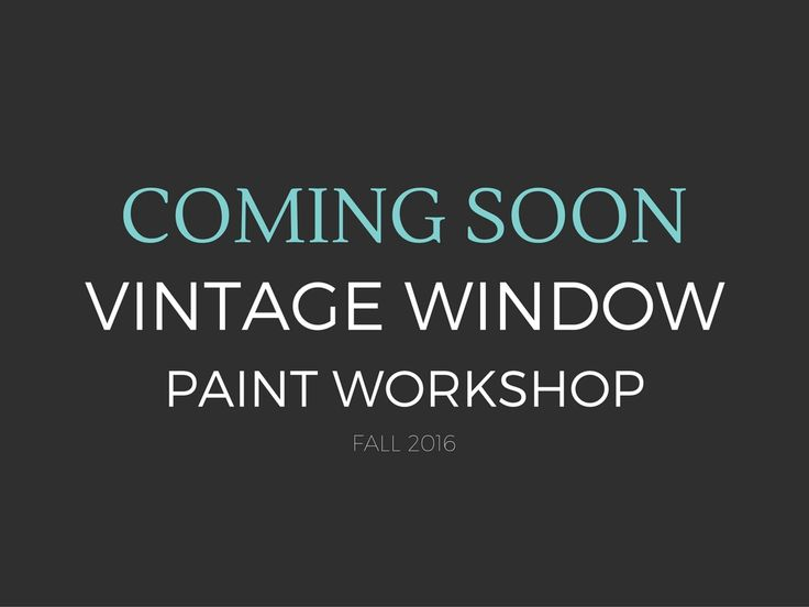 Vintage Window Paint Workshop