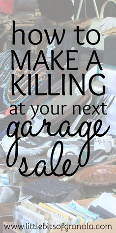 Thinking of having a garage sale or yard sale? Here are some best-kept-secrets to actually making money!