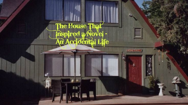 ***   *** In the early part of the 21st Century, I wrote my first novel, An Accidental Life. At the time, I was living in the A-frame house above, with the little guest cottage next do…