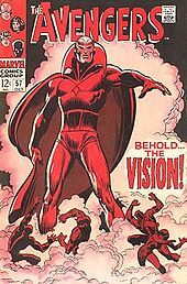 The Vision is the name of several fictional superheroes appearing in American comic books published by Marvel Comics. The first Vision was an alien created by Joe Simon and Jack Kirby who first appeared in Marvel Mystery Comics # 13 (November 1940).