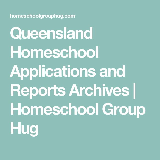 Queensland Homeschool Applications and Reports Archives | Homeschool Group Hug