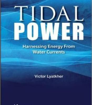 Tidal Power: Harnessing Energy From Water Currents PDF