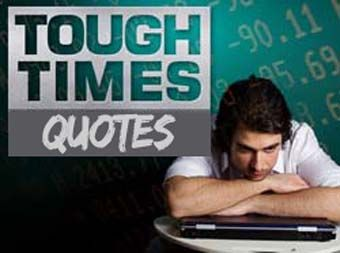 25 Quotes That Will Help You Through Tough Times