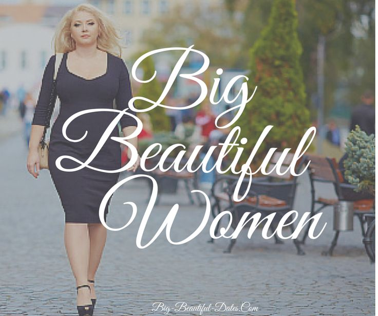 ilion big and beautiful singles Wooplus - the best online bbw dating, bhm dating app & site for plus size  women and men free to join, meet and date big and beautiful singles.
