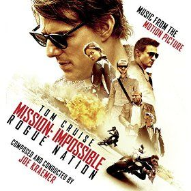 MISSION: IMPOSSIBLE ROGUE NATION - Featuring Original Music by Joe Kraemer