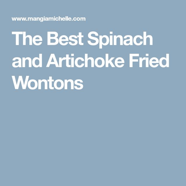 The Best Spinach and Artichoke Fried Wontons