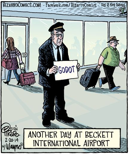 Another day at Beckett International Airport... Waiting for Godot  Feb 2014 © Dan PIRARO, Cartoonist, Bizarro www.Bizarro.com