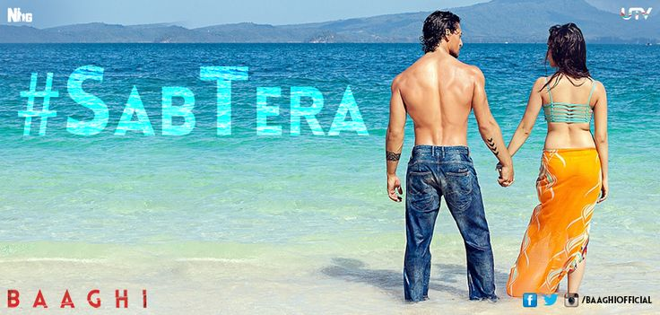 Sab Tera Song Out Now! bit.ly/SabTera-Baaghi