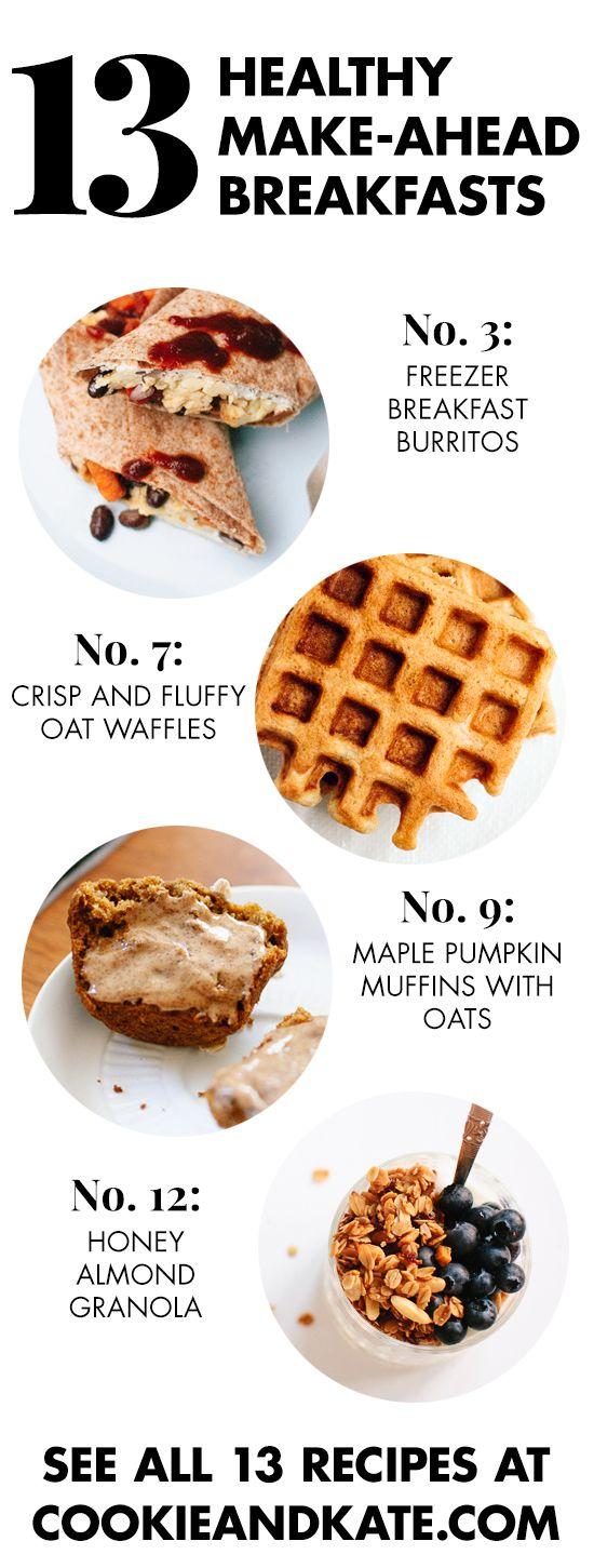 13 Healthy Make-Ahead Breakfast Recipes (via Bloglovin.com )