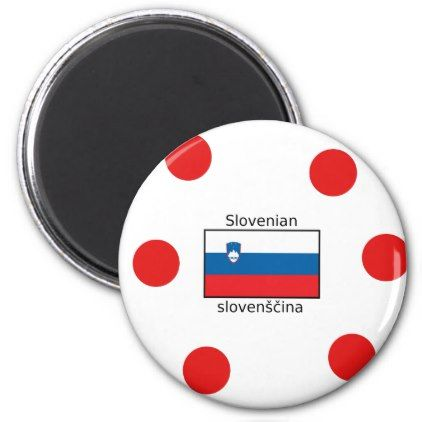 Slovenian Language And Slovenia Flag Design Magnet - home gifts cool custom diy cyo