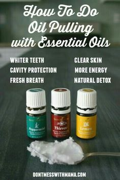 How to Oil pull with essential oils cleaner teeth and mouth cavity prevention body detox and much more using these three essential oils and coconut oil for 10 - 20 minutes. Try this by ordering your young living essential oils premium starter kit today.