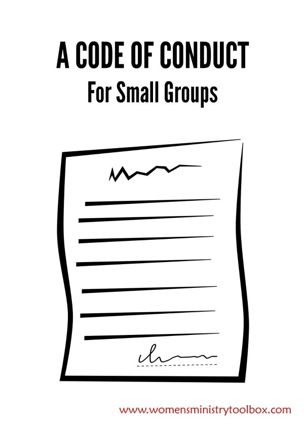 A Code of Conduct For Small Groups - Gentle reminders to keep your conversation on track. From Women's Ministry Toolbox.