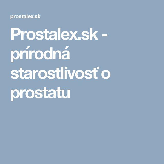 Prostalex.sk - prírodná starostlivosť o prostatu