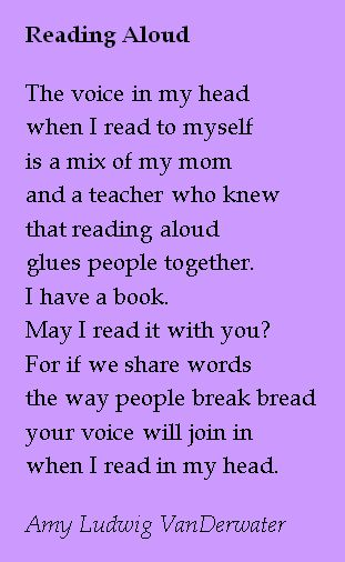 World Read Aloud Day is on the first Wednesday of March, each year...started by LitWorld.  This poem is in celebration of all who read aloud, with friends or strangers, near or far away.  This poem comes from The Poem Farm, author Amy Ludwig VanDerwater's ad-free, searchable blog full of hundreds of poems, poem mini lessons, and poetry ideas for home and classroom. www.poemfarm.amylv.com