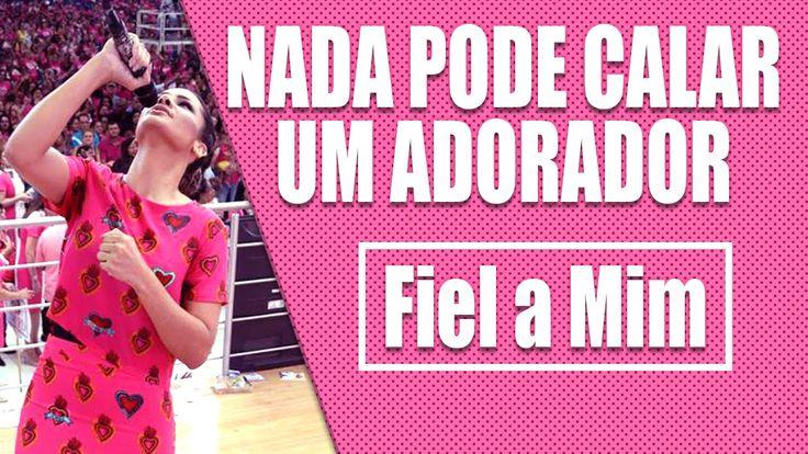 Juliana Santiago & Banda Mundial - Nada Pode Calar um Adorador / Fiel a ...