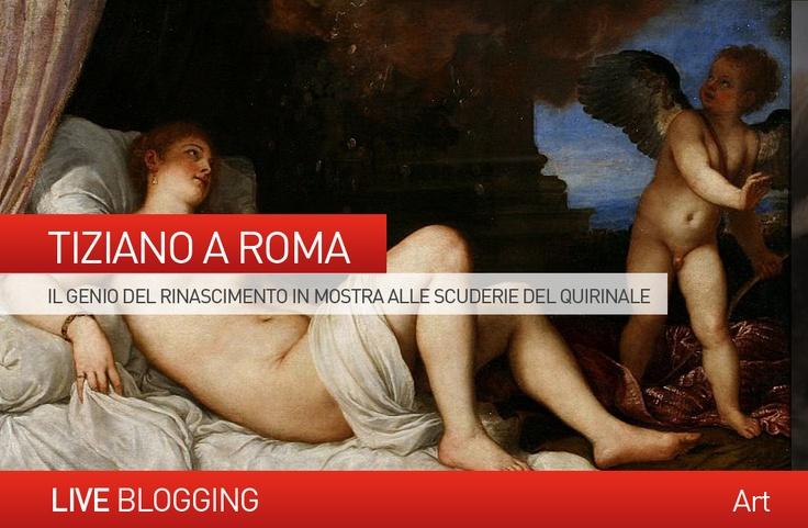 Il genio del #Rinascimento #Tiziano in mostra a #Roma alle #ScuderiedelQuirinale Scopri di più sul nostro blog... http://www.danieladicosmoadv.it/blog/?p=269